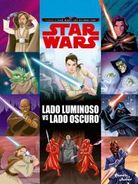 Star Wars. Rumbo a Star Wars: Los últimos Jedi. Lado luminoso vs lado oscuro