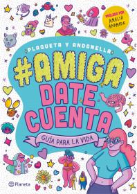 #Amiga, date cuenta
